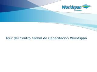Tour del Centro Global de Capacitaci n Worldspan
