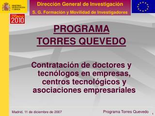 PROGRAMA  TORRES QUEVEDO   Contrataci n de doctores y  tecn logos en empresas, centros tecnol gicos y asociaciones empre