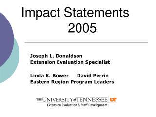 Impact Statements    2005