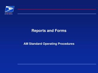 Reports and Forms