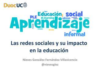 Las redes sociales y su impacto en la educaci n