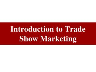 Introduction to Trade Show Marketing