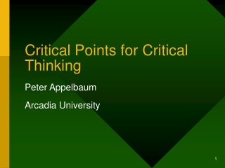 Critical Thinking:  Designing Instructional Strategies To Promote Critical Thought