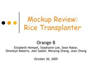 Mockup Review: Rice Transplanter