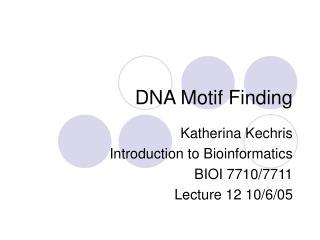 DNA Motif Finding