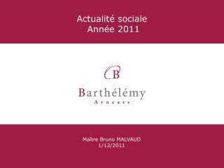 Actualit  sociale  Ann e 2011