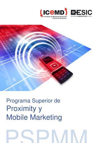 Programa Superior de Proximity y  Mobile Marketing