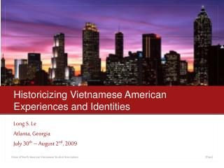 Historicizing Vietnamese American Experiences and Identities