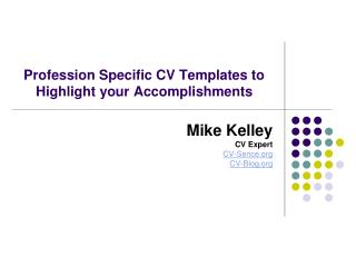 Profession Specific CV Templates to Highlight your Accomplis