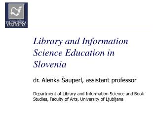Library and Information Science Education in Slovenia