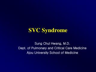 SVC Syndrome