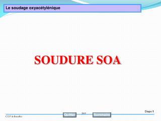 SOUDURE SOA