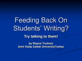 Feeding Back On Students  Writing