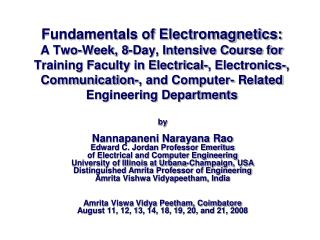 Fundamentals of Electromagnetics: A Two-Week, 8-Day, Intensive Course for Training Faculty in Electrical-, Electronics-,