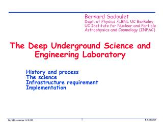 The Deep Underground Science and Engineering Laboratory