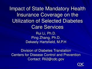 Impact of State Mandatory Health Insurance Coverage on the Utilization of Selected Diabetes Care Services