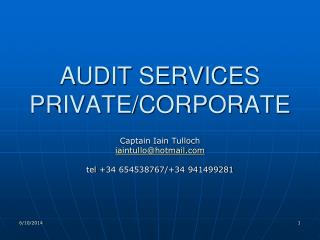 AUDIT SERVICES PRIVATE