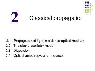 Classical propagation