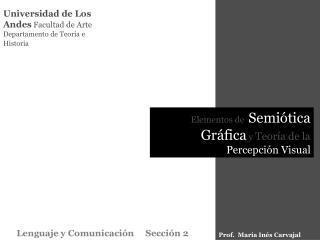 Universidad de Los Andes Facultad de Arte Departamento de Teor a e Historia