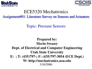 ECE5320 Mechatronics Assignment01: Literature Survey on Sensors and Actuators   Topic: Pressure Sensors