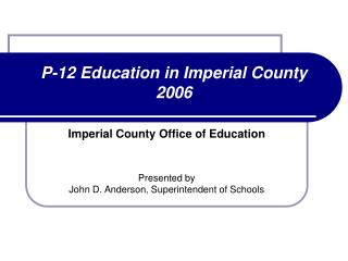P-12 Education in Imperial County 2006