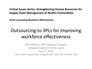 Outsourcing to 3PLs for improving workforce effectiveness