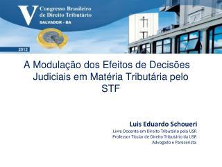 A Modula  o dos Efeitos de Decis es Judiciais em Mat ria Tribut ria pelo STF