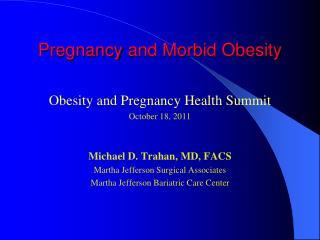 Pregnancy and Morbid Obesity