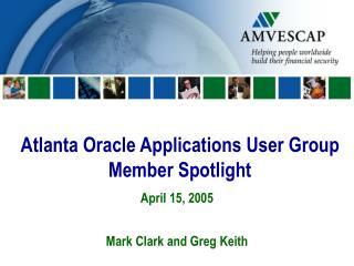 Atlanta Oracle Applications User Group Member Spotlight
