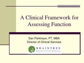 A Clinical Framework for Assessing Function