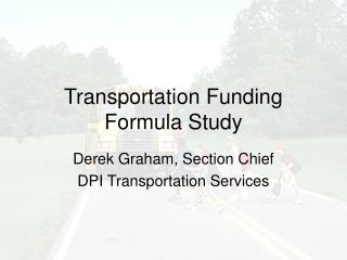 Transportation Funding Formula Study