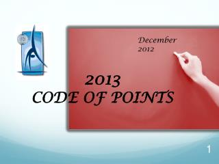 2013  CODE OF POINTS