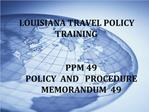 LOUISIANA TRAVEL POLICY TRAINING