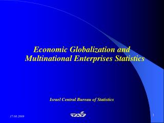 Economic Globalization and Multinational Enterprises Statistics     Israel Central Bureau of Statistics