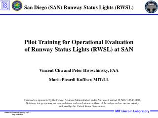 Pilot Training for Operational Evaluation of Runway Status Lights RWSL at SAN
