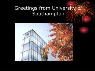 Greetings from University of Southampton