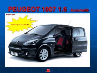 PEUGEOT 1007 1.6  Automatik