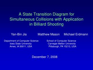 A State Transition Diagram for Simultaneous Collisions with Application in Billiard Shooting