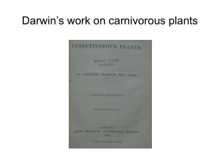 Darwin s work on carnivorous plants