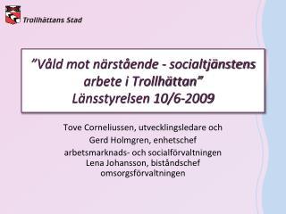 V ld mot n rst ende - socialtj nstens arbete i Trollh ttan  L nsstyrelsen 10
