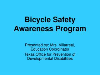 Bicycle Safety Awareness Program