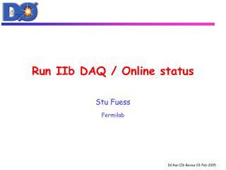 Run IIb DAQ