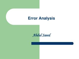 Error Analysis    Abdul Saeed