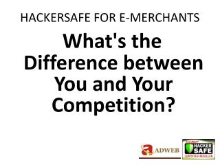 HACKERSAFE FOR E-MERCHANTS