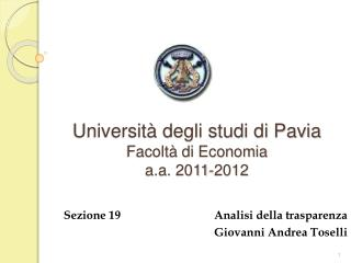 Universit  degli studi di Pavia Facolt  di Economia a.a. 2011-2012