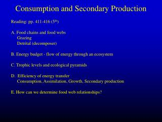Consumption and Secondary Production