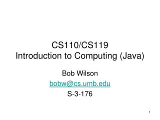 CS110 Introduction to Computing Java