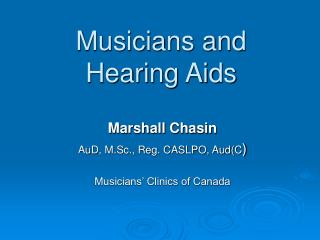 Musicians and Hearing Aids