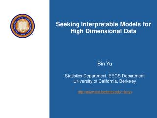 Seeking Interpretable Models for High Dimensional Data