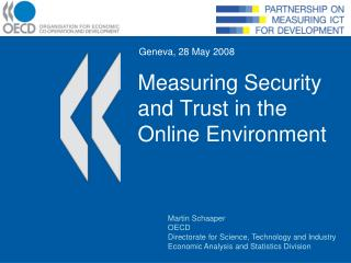 Measuring Security and Trust in the Online Environment